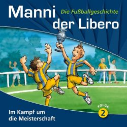 Manni der Libero - Die Fußballgeschichte (Folge 2)