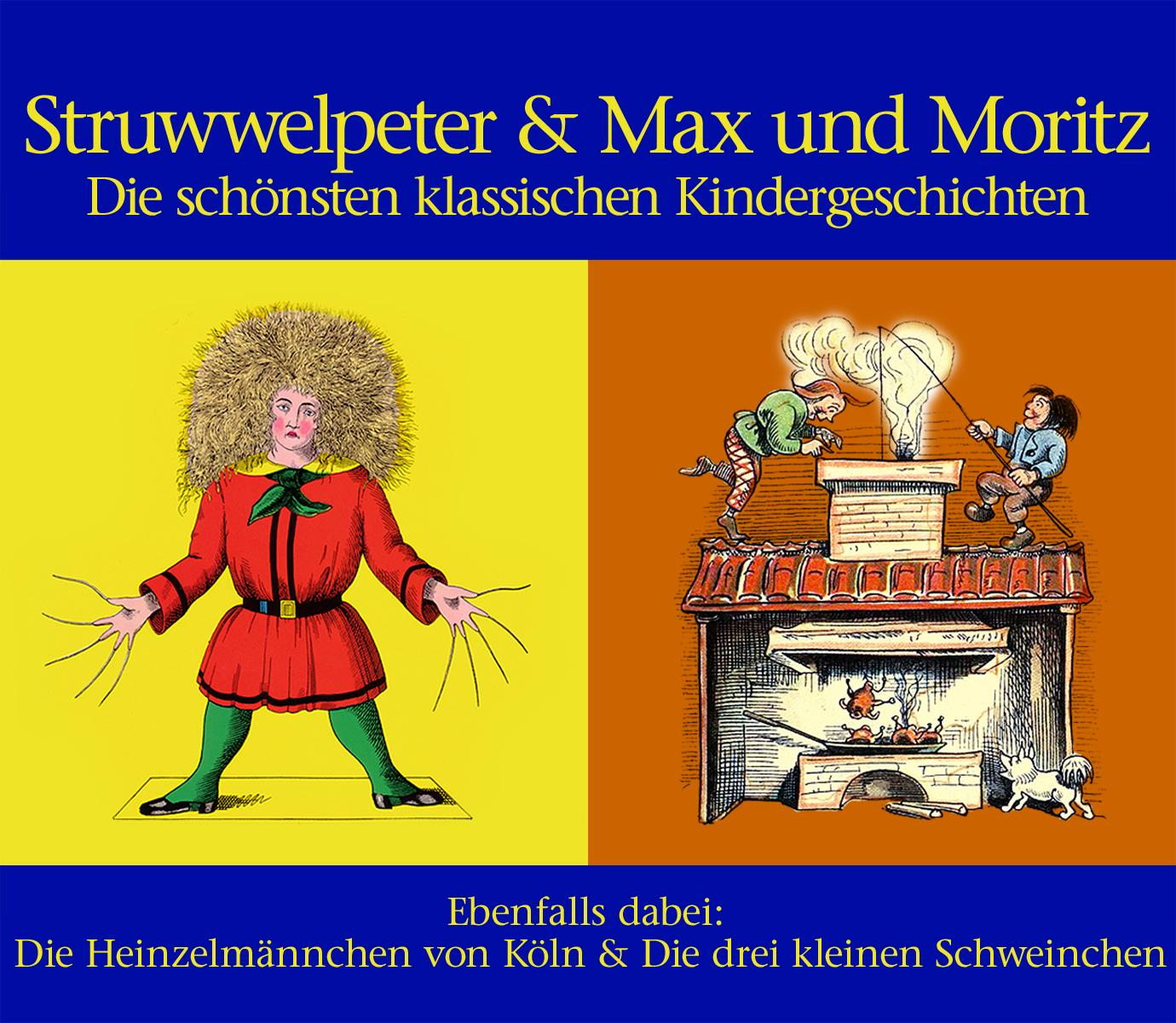 struwwelpeter max und moritz. Black Bedroom Furniture Sets. Home Design Ideas